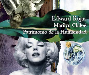 "Exposición ""Marilyn Chiloé"""